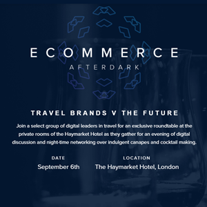 E-Commerce AfterDark : Travel Brands v The Future