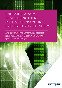 Choosing A WCM That Strengthens Your Cybersecurity Strategy