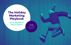 Win Big With Your Next Holiday Marketing Campaign