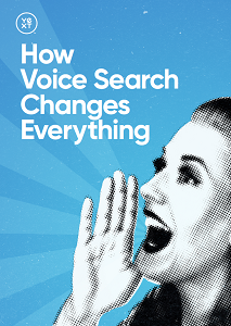 How Voice Search Changes Everything