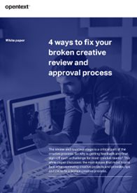 4 Ways to Fix Your Broken Creative Review & Approval Process