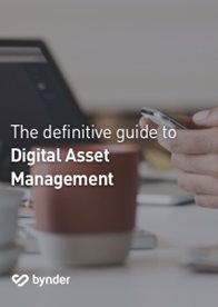 The Definitive Guide to Digital Asset Management (DAM)
