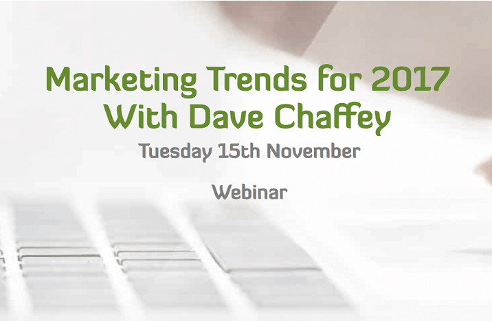 Webinar: Marketing Trends for 2017 with Dave Chaffey