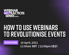 How to Use Webinars to Revolutionise Events