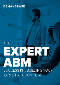 Expert ABM Success Kit: Building Your Target Account List