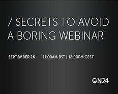 Webinar: 7 Secrets to Avoid a Boring Webinar