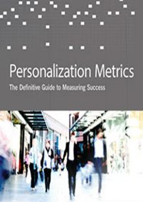Personalization Metrics: The Definitive Guide to Measuring Success