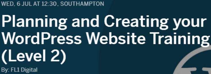 TRAINING: Planning and Creating your WordPress Website - Southampton