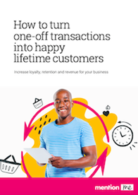 Customer Retention: Turn one-off Transactions into Happy Lifetime Customers