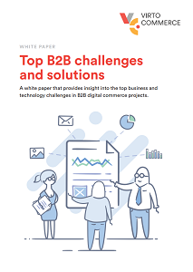 Top B2B e-commerce Challenges & Solutions