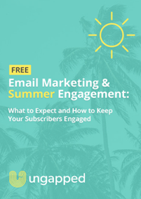Email Marketing &  Summer Engagement