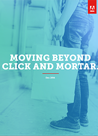 Moving Beyond Click and Mortar