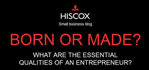 What Really Makes An Entrepreneur? Hiscox Report Reveals All