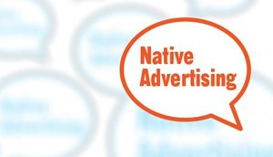 Native Advertising: How To Do It The Right Way