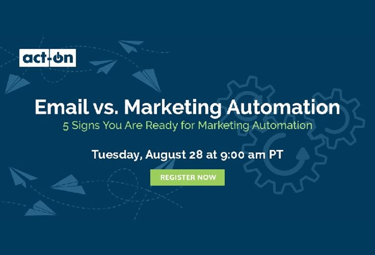 5 Signs You Are Ready For Marketing Automation