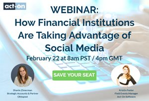 Act-On: How Financial Institutions Are Taking Advantage of Social Media