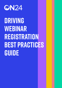 Driving Webinar Registration Best Practices Guide