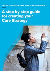 Customer Care: Build a Strategy for Today's Customers