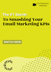 The #1 Secret Smashing Your Email Marketing KPIs