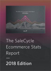 The SaleCycle Ecommerce Stats Report: 2018 Edition