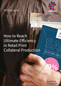 How to Reach Ultimate Efficiency in Retail Print Collateral Production