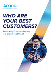 Who Are Your Best Customers? Rethinking Customer Loyalty in a Digital-First World