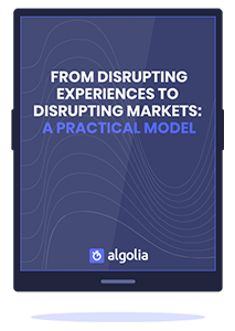 From Disrupting Experiences To Disrupting Markets: A Practical Model