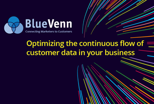 Optimizing the continuous flow of customer data in your business