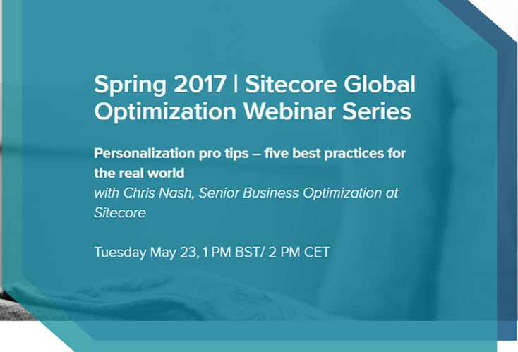 Webinar: Personalization Pro Tips – Five Best Practices For The Real World