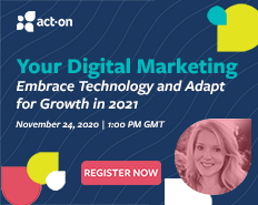 Your Digital Marketing: Embrace Technology and Adapt for Growth in 2021