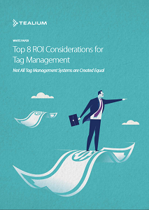 Top 8 ROI Considerations for Tag Management