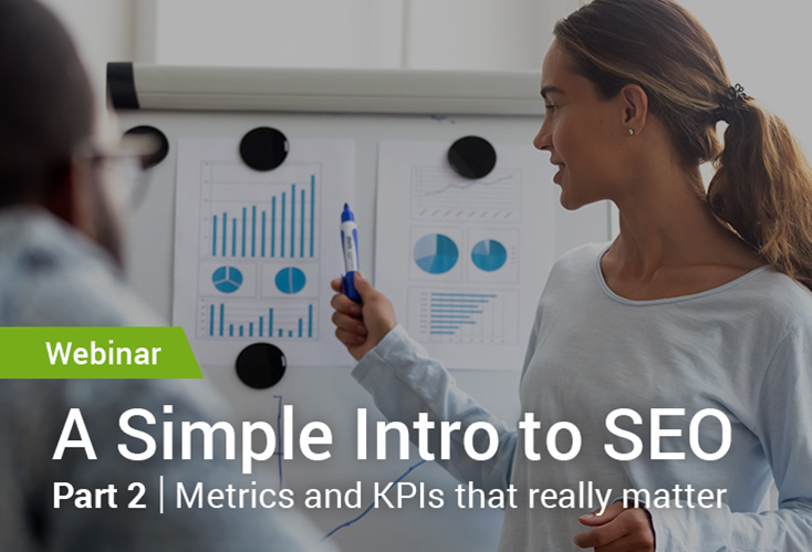 A Simple Introduction to SEO - Part 2: Metrics and KPIs that Really Matter