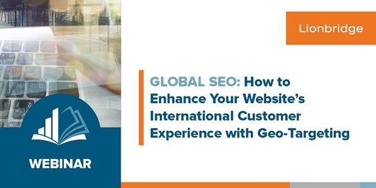 Webinar: Global SEO - How to enhance your website's international customer experience with Geo-Targeting