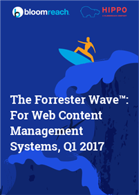 The Forrester Wave™: For Web Content Management Systems, Q1 2017