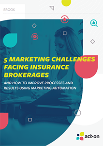 Five Marketing Challenges Facing Insurance Brokerages