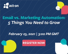 Email Vs. Marketing Automation: 5 Things You Need to Grow