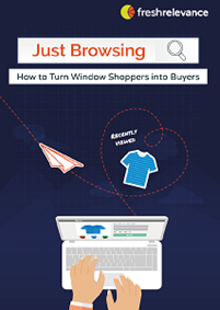 Just Browsing - How to Turn Window Shoppers into Buyers