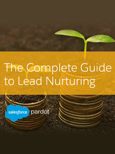 The Complete Guide to Lead Nurturing