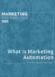 What Is Marketing Automation (and Why Should You Care)?