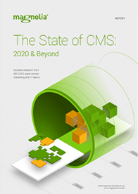 The State of CMS: 2020 and Beyond