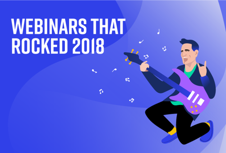 Webinars that Rocked in 2018
