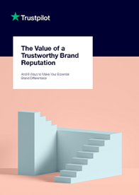 The Value of a Trustworthy Brand Reputation