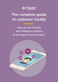 The complete guide to customer loyalty