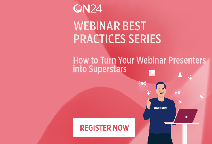 How to Turn Your Webinar Presenters into Superstars - APAC