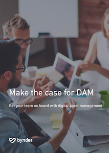 Make the case for DAM