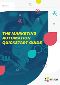 The Marketing Automation Quickstart Guide