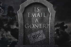 Is Email a Goner?