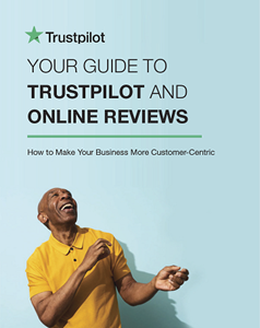Your Guide to Trustpilot and Online Reviews