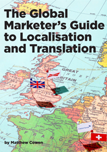 The Global Marketer's Guide To Localisation And Translation