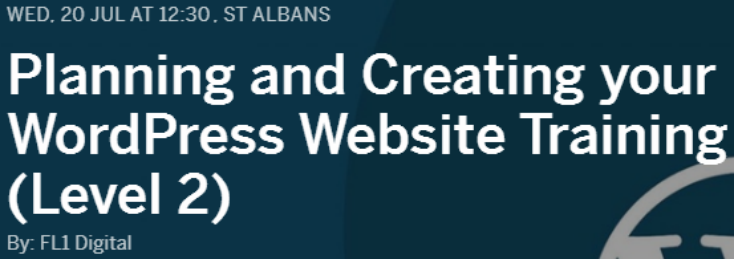 TRAINING: Planning and Creating your WordPress Website - St Albans